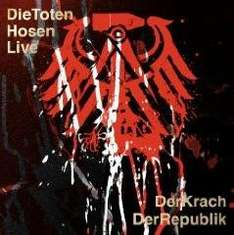 Die Toten Hosen - Der Krach der Republik.mp3 @ Amazon für 3,99