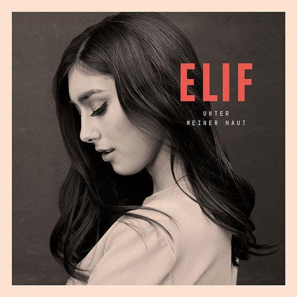 Unter meiner Haut - Elif (komplettes Album) für 1,99€ @ Google Play