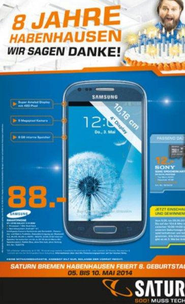 Saturn Bremen (Habenhausen) feiert 8. Geburtstag.  Samsung S3 mini 88,-€ / Pioneer SC 1223 K  449,-€ /  Krups KP 5000 Kapselmaschine 69,-€