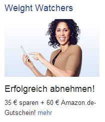 3 Monate WeightWatchers mit 14,20 € Gewinn für GMX Top- oder ProMail-Kunden über 60 € amazon.de Gutschein-Prämie