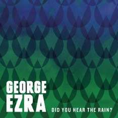 George Ezra - Did you hear the Rain (2 Free Tracks)