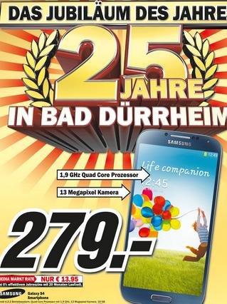 Samsung Galaxy S4 für 279€ Lokal [Mediamarkt Bad Dürrheim 25 Jahre Jubiläum]