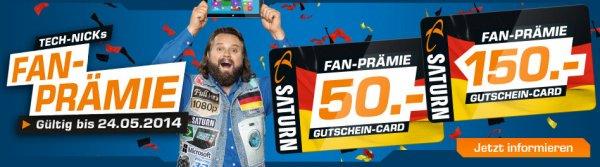 Saturn Bundesweit & Online - Fan Prämie 50€ Gutschein ab 499€ Einkaufswert und 150€ Gutschein ab 999€