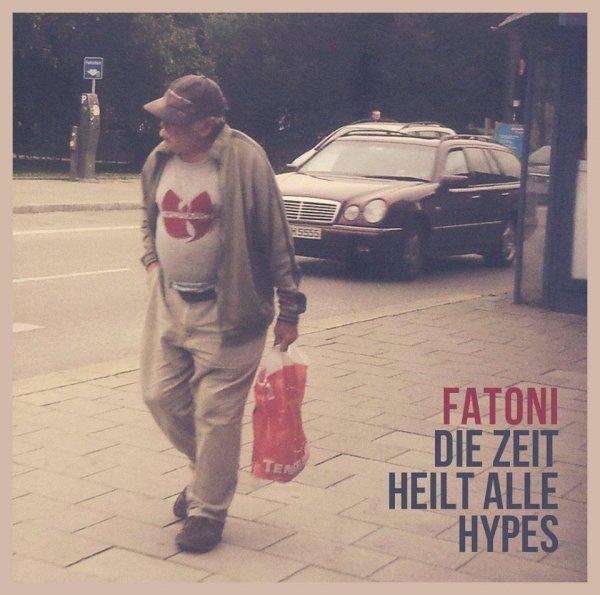 Fatoni - Die Zeit heilt alle Hypes [Album umsonst | 9 Tracks | FACEBOOK ODER DIREKTLINK]