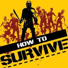 How to Survive [Steam] für 2,72€ @Amazon.com
