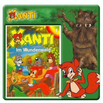Xanti - Folge 1: Im Wunderwald (Kinder-Hörspiel)