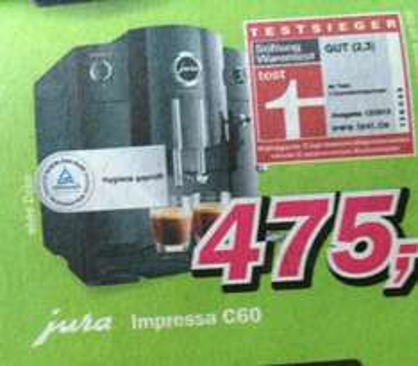 Kaffeevollautomat Jura Impressa C60 für 475,- (Testsieger Stiftung Warentest), dazu 25,- Euro Gutschein