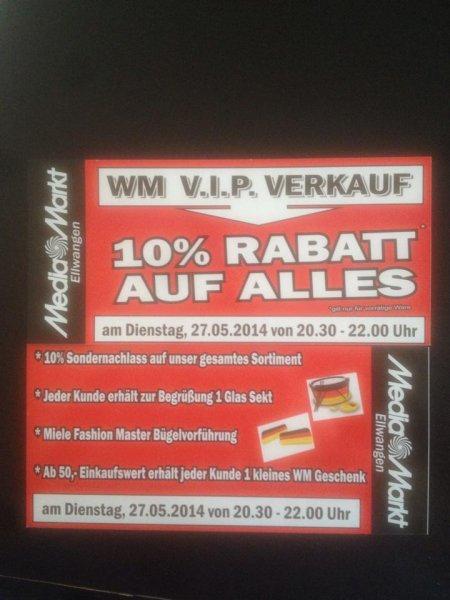VIP Einkaufs Nacht Ellwangen MediaMarkt 10% auf ALLES