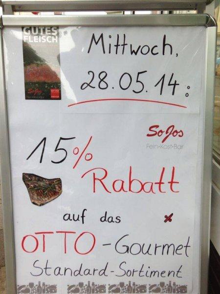 15% auf Fleisch von Otto Gourmet, nur am 28.05.2014 und nur bei SoJos Feinkost in Schwelm
