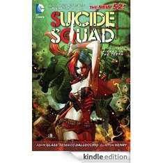 Suicide Squad Vol. 1: Kicked in the Teeth [Kindle Edition]