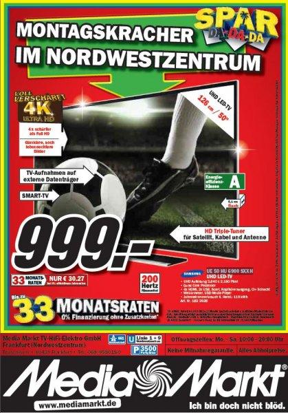 Samsung UE 50 HU 6900 SXXH 999,- Montagskracher 02.06.2014 MediaMarkt Frankfurt Nordwestzentrum