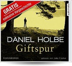 """Daniel Holbe - Sabine geht (Hörbuchvorgeschichte zu """"Giftspur"""")"""