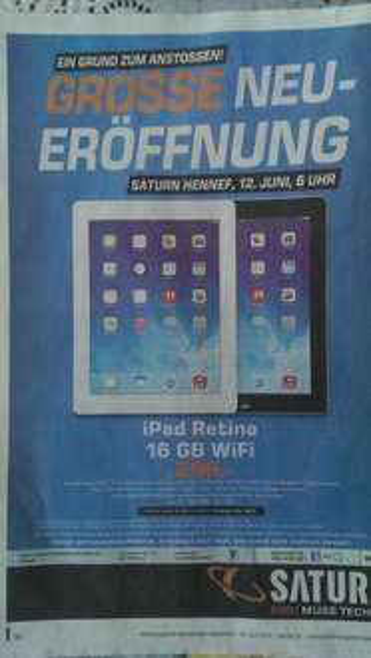 [Lokal] HENNEF SATURN NEUERÖFFNUNG iPad 4 Retina 16GB Wifi 299€ 12.06.2014