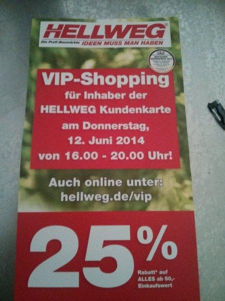 Hellweg 25 % auf fast Alles (vip shopping 2014)