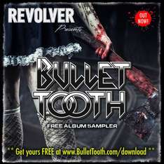 [Free MP3-Sampler] Bullet Tooth Album Sampler