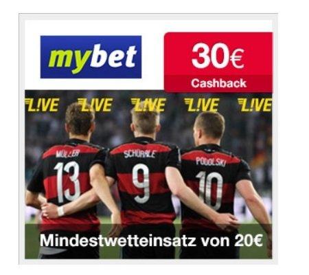 mybet: 30€ Cashback für deine Registrierung und anschließendem Spiel (20€ Mindesteinzahlung)