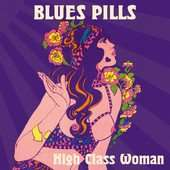 AMAZON - MP3 Single der Woche - High Class Woman von Blues Pills gratis