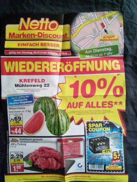 8.7.14-12.7.14 Wiedereröffnung Netto markendiscount 10% auf fast alles (Krefeld)