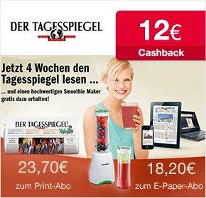 Tagessspiegel Mini-Abo für 23,70€+ Smoothiemaker und 12€ Cashback über qipu