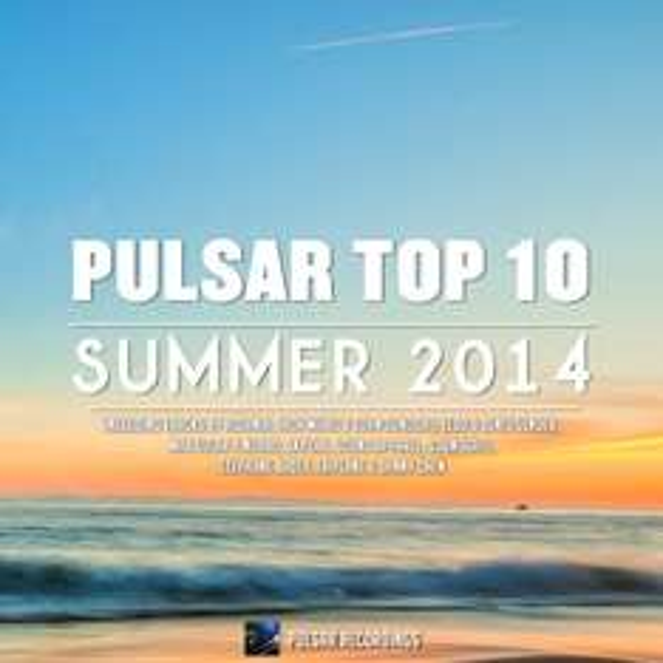 [Free MP3-Sampler] Pulsar Top 10 - Summer 2014