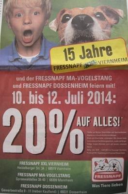20% auf ALLES bei FRESSNAPF 68519 Viernheim, 68309 Mannheim, 69221 Dossenheim