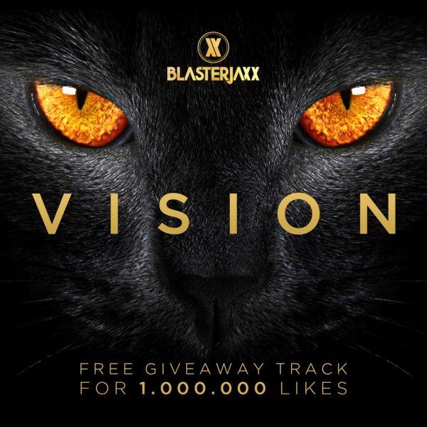 """""""Vision"""" von Blasterjaxx kostenlos (MP3)"""