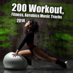 Amazon Mp3 Album: 200 Workout, Fitness, Aerobics Music Tracks 2014