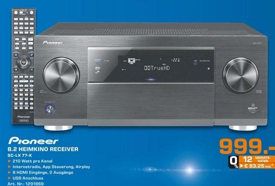 Pioneer SC LX 77 AV Receiver für 999€ Saturn Oberhausen (lokal?)
