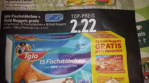 [Edeka] [Lokal Mönchengladbach] 15 iglo Fischstäbchen plus 12 iglo Gold Nuggets