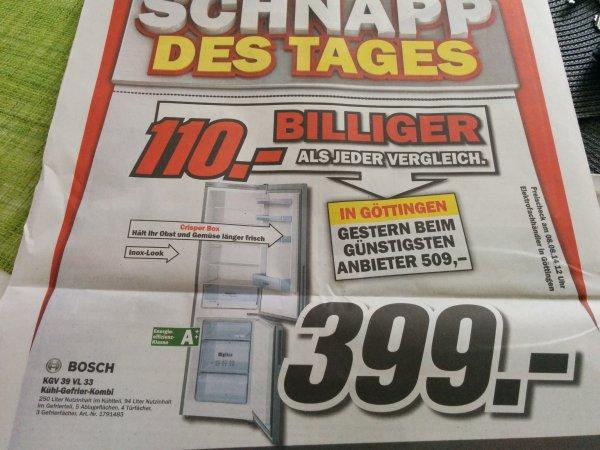 (Lokal) KGV39VL33 Bosch Kühl-Gefrier-Kombi Media Markt Göttingen