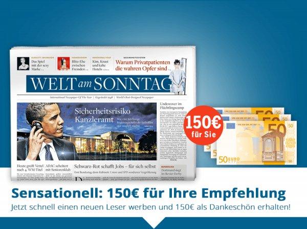 Welt am Sonntag mit 150€ Bargeldprämie für effektiv 32€
