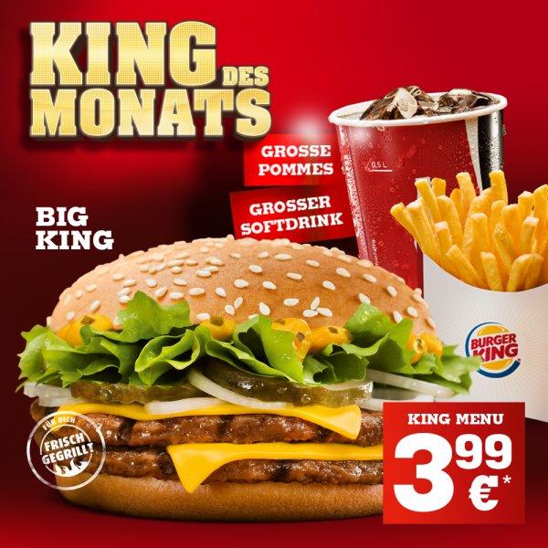 King des Monats: Big King mit gr. Pommes + Getränk für 3,99