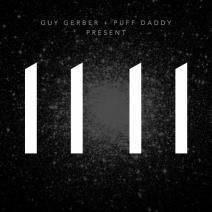 [Free-Album] GUY GERBER, PUFF DADDY - 11 11 (Rumors) @beatport