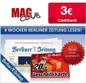 Berliner Zeitung: 4 Wochen für 19,80€ + 20€ MediaMarkt Gutschein + 3€ Cashback [ Selbstkündigend]