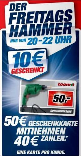 Am 26.08.2011 von 20 - 22 Uhr: Toom-Baumarkt Geschenkkarte im Wert von 50 € für 40 €
