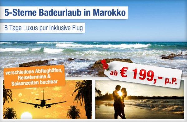 7 Nächte Marokko 5 *-Hotel inkl. Flug+Transfer 199€pP. @Abindenurlaub.de