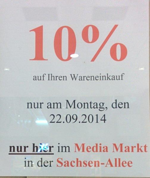 [LOKAL Chemnitz] 10% auf Wareneinkauf im Media Markt - Sachsen Allee am 22.09.