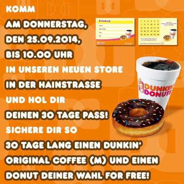 Dunkin' Donuts Leipzig 30 Tage einen kosenlosen Donut und Kaffe