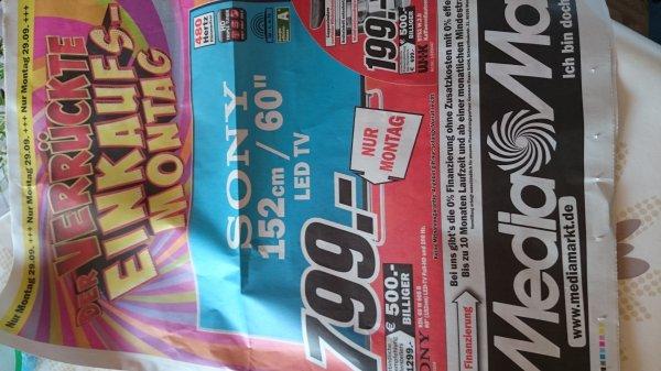 [LOKAL] SONY KDL-60W605B @MM MANNHEIM & UMGEBUNG 799€ nur Montag