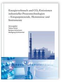 [eBook] Energieverbrauch und CO2-Emissionen industrieller Prozesstechnologien - Einsparpotenziale, Hemmnisse und Instrumente - kostenfreies Ebook der Fraunhofer-Gesellschaft