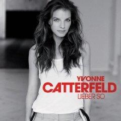 NEU Kostenlos/Gratis MP3s: Yvonne Catterfeld - So viel mehr als Liebe & Sondercombo - Aussi in die Wöt & etc. @ Amazon