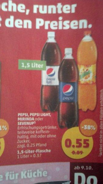 [Penny]: Pepsi, Pepsi Light, Mirinda oder SevenUp - jeweils in der 1,5 l Flasche für 0,55 € zzgl. Pfand