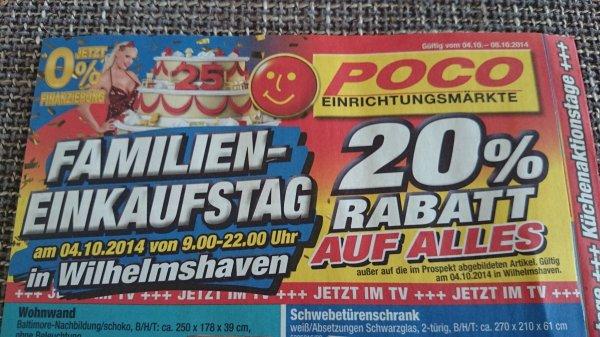 [Lokal Wilhelmshaven] Poco Domäne - 20% Rabatt auf alles, nur heute bis 22 Uhr