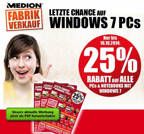 ( lokal -  Essen ) MEDION Fabrikverkauf 25% Rabatt auf alle Windows 7 PCs