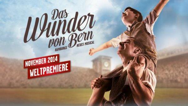 Das Wunder von Bern - Das neue Musical in Hamburg - jedes Ticket zu 50% rabattiert + 25€ Bahngutschein (befristet) - bis 30.03.2015