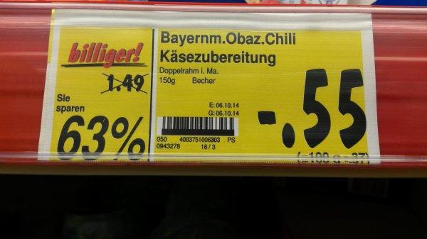 Kaufland (lokal?) Berlin-Brunnenstraße: Obazter mit Chili statt 1,49€ nur 55 Cent!!!