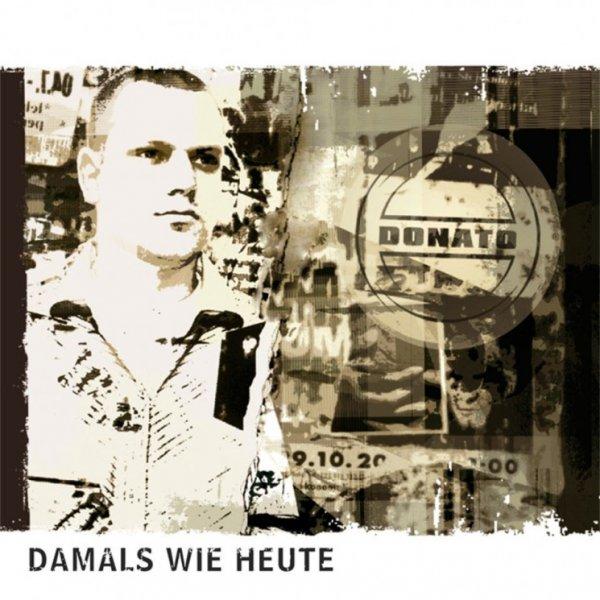 Donato - Damals wie heute (Debütalbum von 2005)