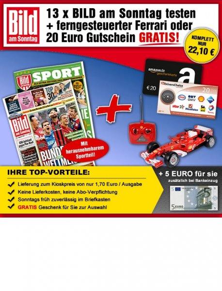13x Bild am Sonntag + Ferngesteuertem Ferrari oder 20 € Amazon Gutschein oder 20 € Drivers Choice Gutschein + 5 € zusätzlich bei Bankeinzug für 22,10 €