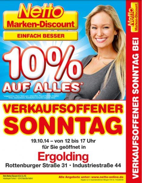 (Lokal Ergolding / Landshut) 10% bei netto auf (fast) alles am 19.10.2014