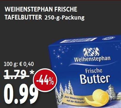 [KAISER'S TENGELMANN] Weihenstephan 250 g Butter 0,99€ - BUNDESWEIT